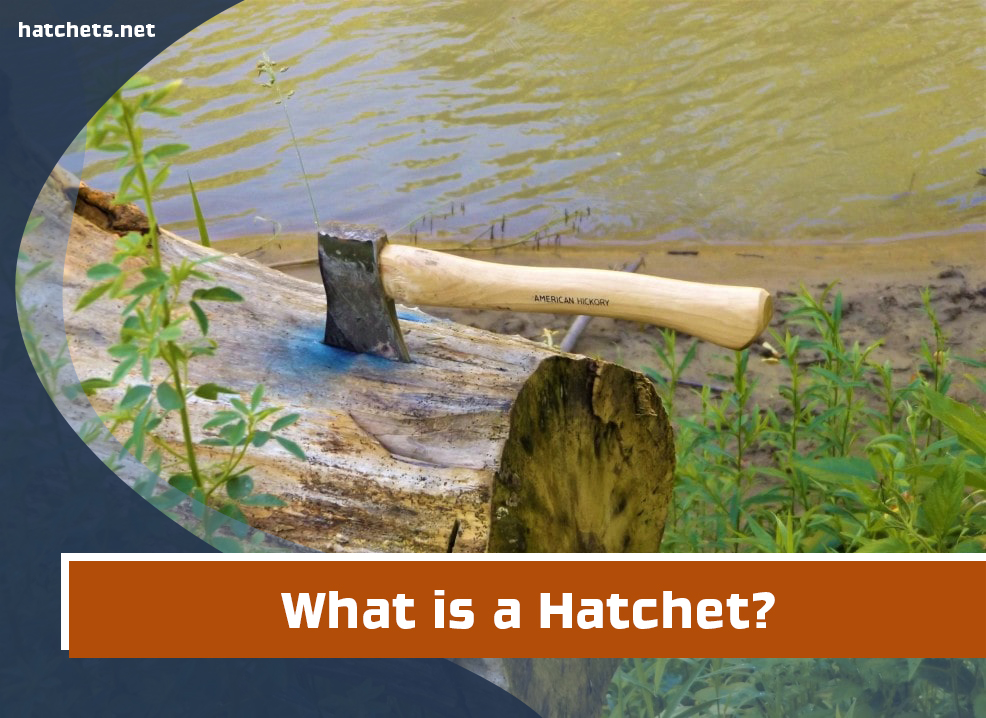 What is a Hatchet